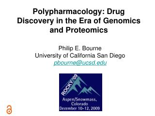 Polypharmacology: Drug Discovery in the Era of Genomics and Proteomics