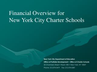 Financial Overview for 			 New York City Charter Schools