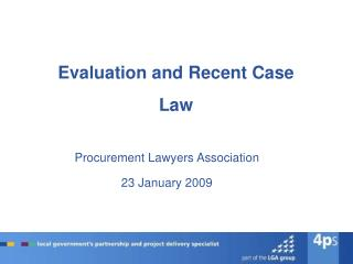 Evaluation and Recent Case Law