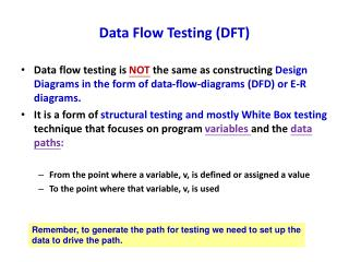 Data Flow Testing (DFT)
