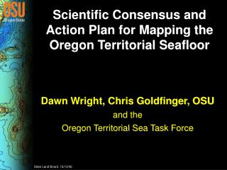 Scientific Consensus and Action Plan for Mapping the Oregon Territorial Seafloor