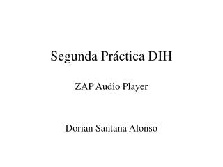 Segunda Práctica DIH ZAP Audio Player