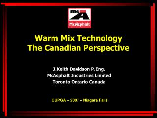 Warm Mix Technology The Canadian Perspective
