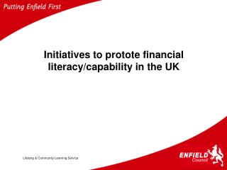 Initiatives to protote financial literacy/capability in the UK
