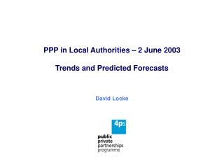 PPP in Local Authorities – 2 June 2003 Trends and Predicted Forecasts