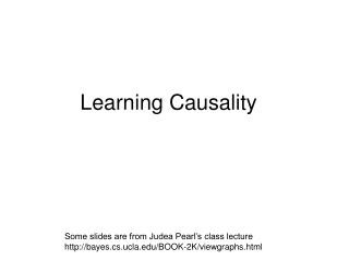 Learning Causality