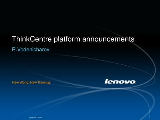 ThinkCentre platform announcements