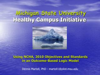 Michigan State University Healthy Campus Initiative
