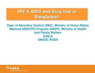 HIV & AIDS and Drug Use in Bangladesh