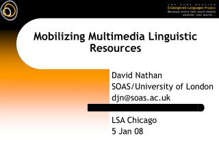 Mobilizing Multimedia Linguistic Resources