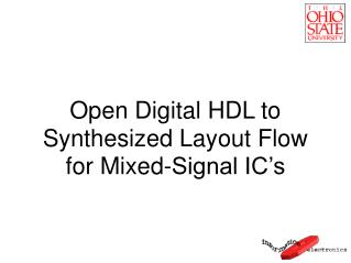 Open Digital HDL to Synthesized Layout Flow for Mixed-Signal IC's