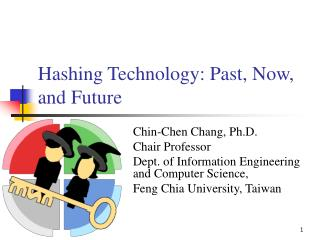 Hashing Technology: Past, Now, and Future