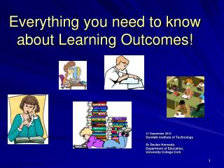 Everything you need to know about Learning Outcomes!