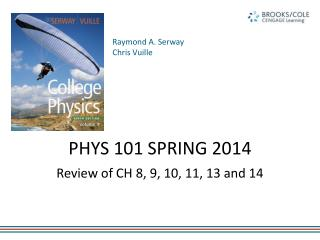 PHYS 101 SPRING 2014