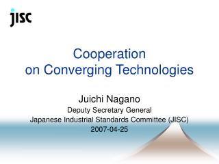 Cooperation  on Converging Technologies