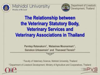 The Relationship between  the Veterinary Statutory Body,  Veterinary Services and