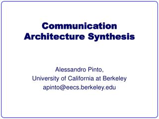 Communication Architecture Synthesis
