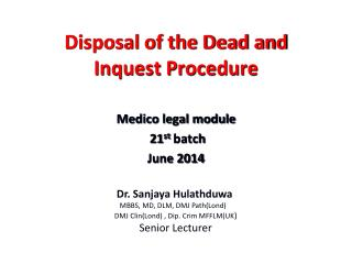 Disposal of the Dead and Inquest Procedure