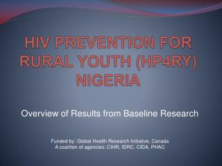 HIV PREVENTION FOR RURAL YOUTH (HP4RY) NIGERIA