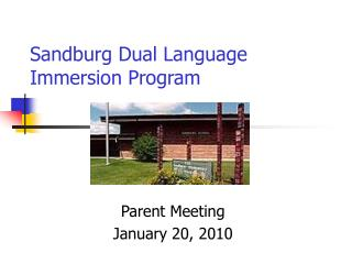 Sandburg Dual Language Immersion Program