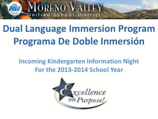 Dual Language Immersion Program Programa  De  Doble Inmersión