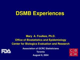 DSMB Experiences
