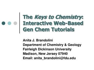 The  Keys to Chemistry : Interactive Web-Based Gen Chem Tutorials