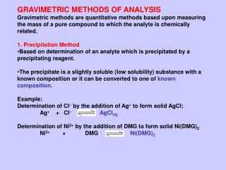 GRAVIMETRIC METHODS OF ANALYSIS