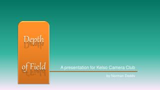 A presentation for Kelso Camera Club