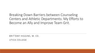 Brittany Higgins, M. Ed. Utica College