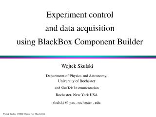 Experiment control  and data acquisition  using BlackBox Component Builder