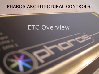 PHAROS ARCHITECTURAL CONTROLS