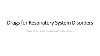 Drugs for Asthma and Other Pulmonary Disorders