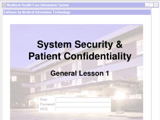 System Security &  Patient Confidentiality