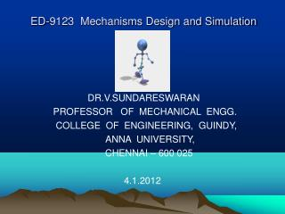 ED-9123  Mechanisms Design and Simulation