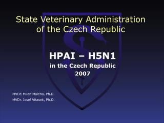 State Veterinary Administration of the Czech Republic
