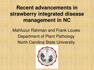 Recent advancements in strawberry integrated disease management in NC