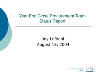 Year End Close Procurement Team Status Report