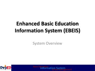Enhanced Basic Education Information System (EBEIS)