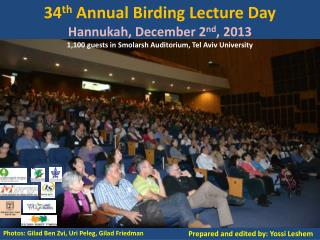 34 th  Annual Birding Lecture Day Hannukah, December 2 nd , 2013
