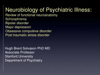 Hugh Brent Solvason PhD MD Associate Professor Stanford University  Department of Psychiatry