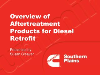 Overview of Aftertreatment Products for Diesel Retrofit