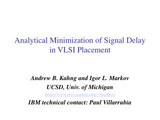 Analytical Minimization of Signal Delay in VLSI Placement