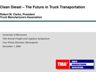 University of Minnesota 10th Annual Freight and Logistics Symposium