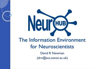 The Information Environment for Neuroscientists