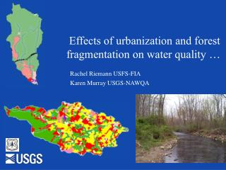 Effects of urbanization and forest fragmentation on water quality …