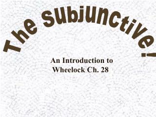 The Subjunctive!
