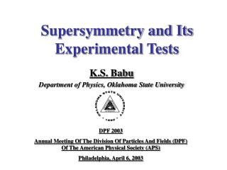 Supersymmetry and Its Experimental Tests