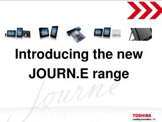 Introducing the new JOURN.E range