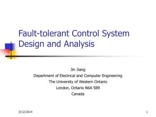 Fault-tolerant Control System Design and Analysis